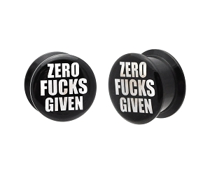 Black Acrylic Zero Fucks Given Picture Plugs